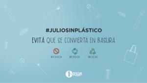 #JulioSinPlastico